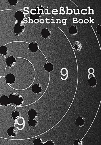 9783000407772: Schießbuch für Sportschützen und Behörden - Motiv Target