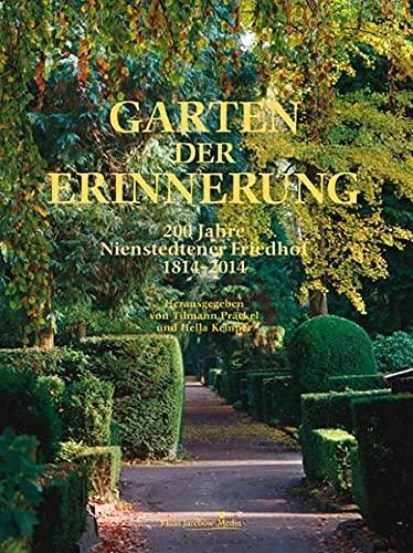 Garten der Erinnerung: Präckel, Tilmann /