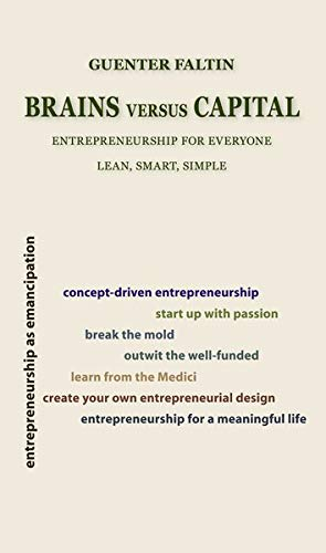 9783000409042: Brains versus Capital: Entrepreneurship for Everyone - Lean, Smart, Simple