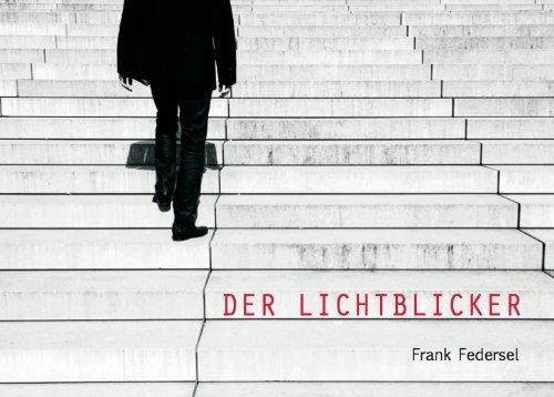 9783000409202: Der Lichtblicker