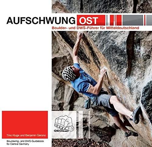9783000413407: Aufschwung Ost: Boulder- und DWS-Führer für Mitteldeutschland