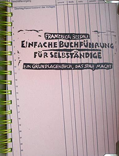 9783000415685: Einfache Buchführung für Selbständige: Ein Grundlagenbuch, das Spaß macht