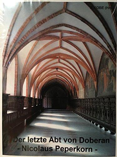 9783000416675: Der letzte Abt von Doberan -Nicolaus Peperkorn-