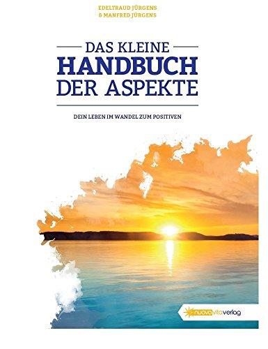 Das kleine Handbuch der Aspekte: Edeltraud J�rgens
