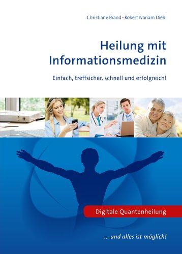 9783000419515: Heilung mit Informationsmedizin