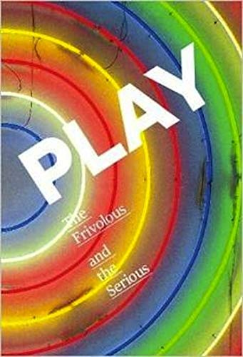 9783000421631: Play: The Frivolous and the Serious