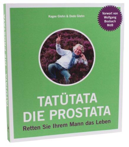 9783000422980: Tatütata - die Prostata