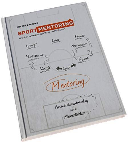 9783000425523: Sportmentoring - soziale Laufbahnbegleitung im Profisport.