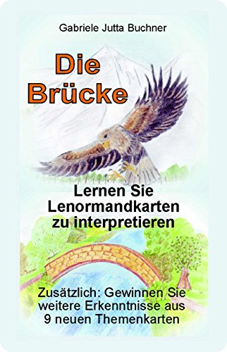 9783000425714: Lernkarten nach Lenormand + 9 neue Themenkarten - Die Brücke -