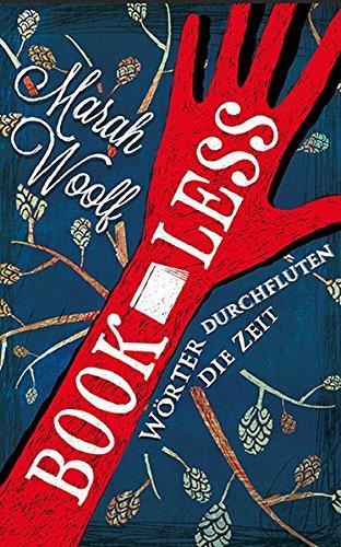 9783000426148: BookLess. Woerter durchfluten die Zeit (BookLessSaga) (Volume 1) (German Edition)