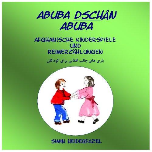 9783000426643: abuba dschân abuba Afghanische Kinderspiele und Reimerzählungen