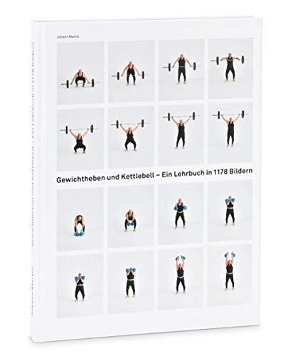 Gewichtheben und Kettlebell. Lehrbuch: Johann Martin