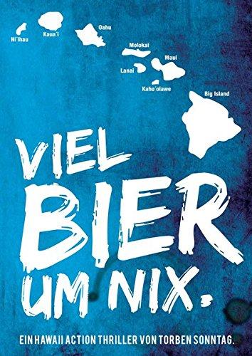 9783000429019: Viel Bier um nix: Ein Hawaii-Action-Thriller
