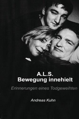 9783000430077: A.L.S. Bewegung innehielt Erinnerung eines Todgeweihten (German Edition)