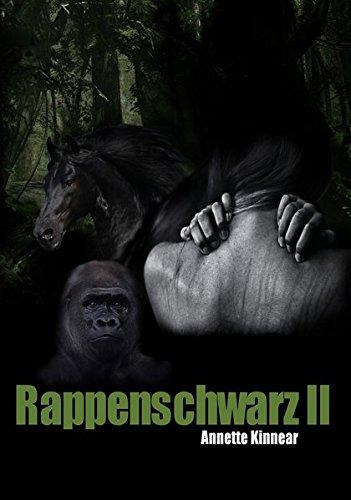 9783000431029: Rappenschwarz 2: Romantischer Thriller