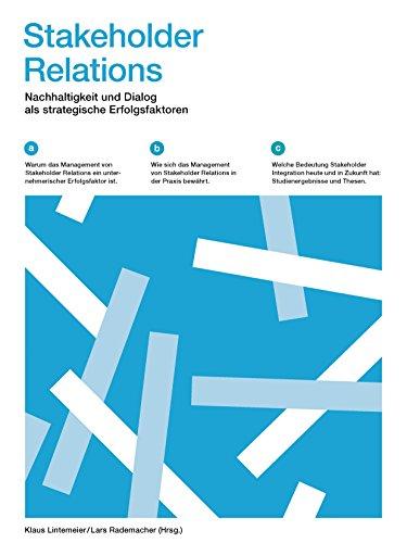 9783000431395: Stakeholder Relations: Nachhaltigkeit und Dialog als strategische Erfolgsfaktoren