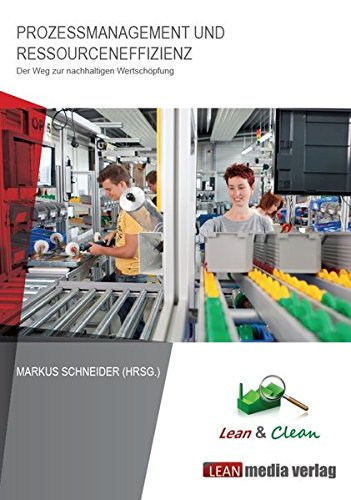 9783000432101: Prozessmanagement und Ressourceneffizienz: Der Weg zur nachhaltigen Wertschöpfung