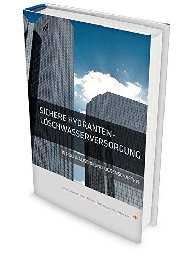 9783000435188: Sichere Hydranten - Löschwasserversorgung in Hochhäusern und Liegenschaften