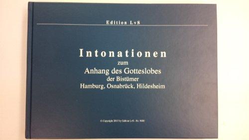 9783000437366: Intonationen zum Anhang des Gotteslobes der Bistümer Hamburg, Osnabrück, Hildesheim