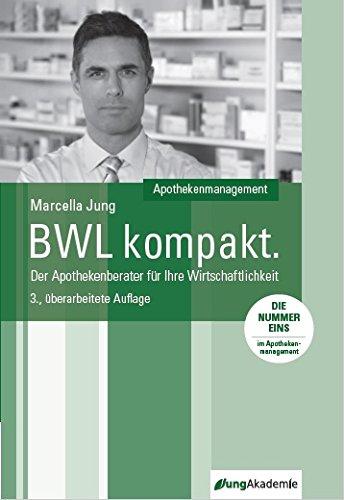9783000440649: BWL kompakt - Der Apothekenberater für Ihre Wirtschaftlichkeit