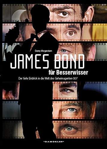 9783000440755: James Bond für Besserwisser: Der tiefe Einblick in die Welt des Geheimagenten 007