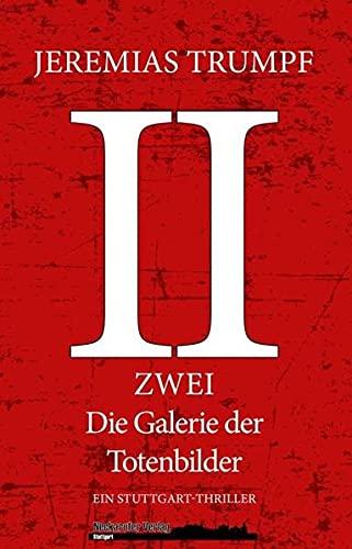 9783000441523: ZWEI: Die Galerie der Totenbilder