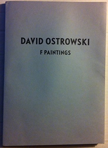 9783000441899: David Ostrowski: F Paintings 2013 Art Basel Miami Beach