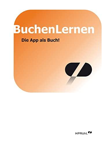 9783000443756: BuchenLernen: Die App als Buch!