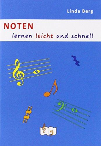 Noten lernen leicht und schnell: Das Buch für Musikunterricht mit Noten in Violin- und ...