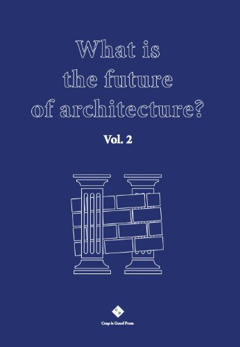 9783000445644: What Is The Future Of Architecture ? Vol.2