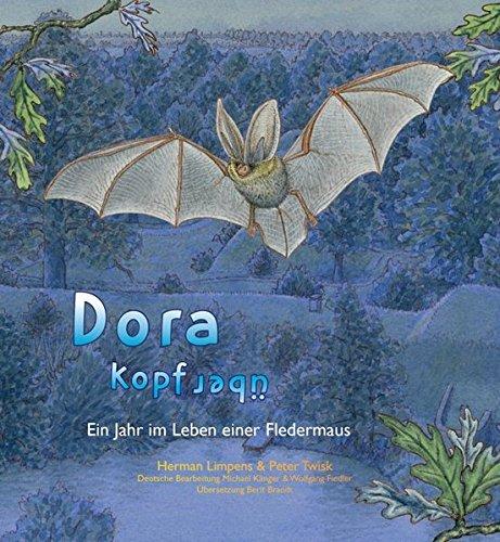 9783000445781: Dora kopfüber: Ein Jahr im Leben einer Fledermaus