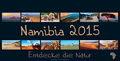 9783000449307: REWENI-Namibia-Kalender 2015: Entdecke die Natur