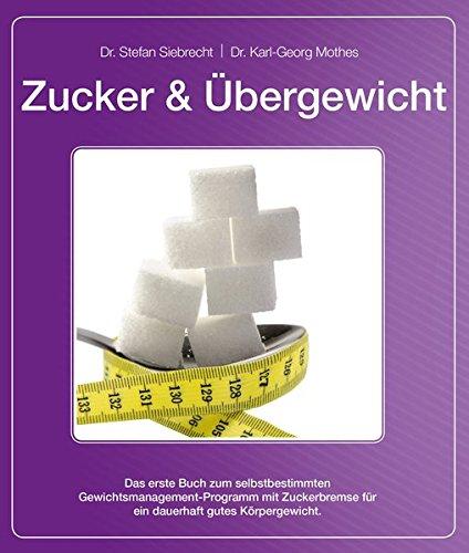 9783000450280: Zucker und Uebergewicht
