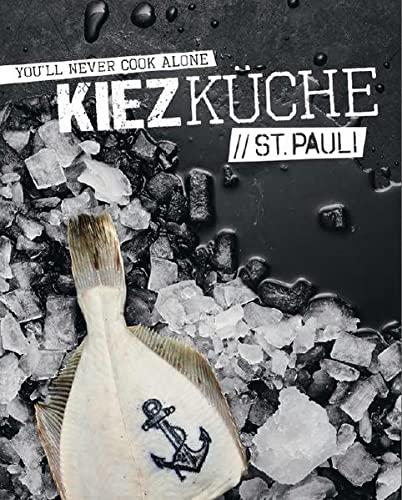 Kiezküche St. Pauli (Hardback): Sandra Vartan, Sebastian