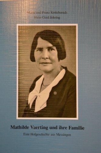 9783000456848: Mathilde Vaerting und ihre Familie- Eine Hofgeschichte aus Messingen