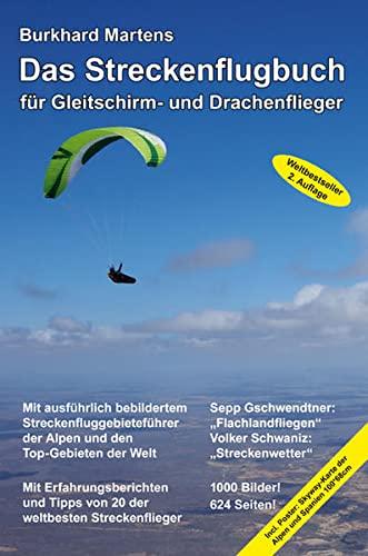 9783000456916: Das Streckenflugbuch für Gleitschirm- und Drachenflieger 2. Auflage