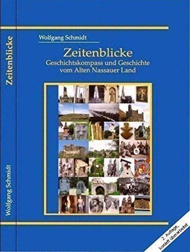9783000457302: Zeitenblicke - Geschichtskompass und Geschichte vom Alten Nassauer Land