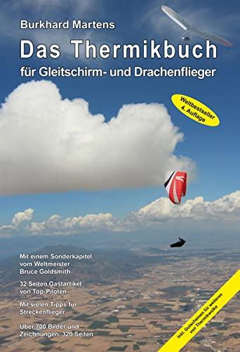 9783000460722: Martens, B: Thermikbuch für Gleitschirm- und Drachenflieger