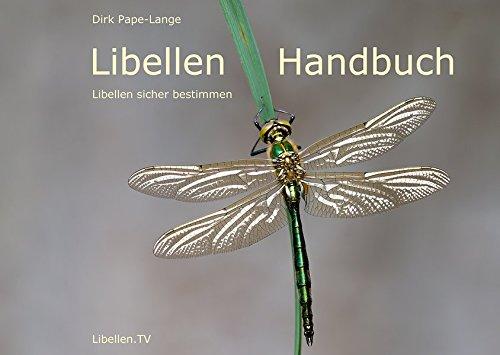 9783000461750: Libellen Handbuch: Libellen sicher bestimmen