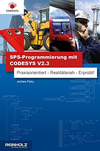 SPS-Programmierung mit CODESYS V2.3: Jochen Petry