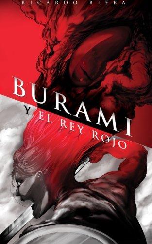 Burami y el Rey Rojo (Spanish Edition): Riera, Ricardo