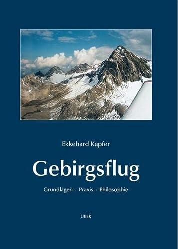 Gebirgsflug: Ekkehard Kapfer