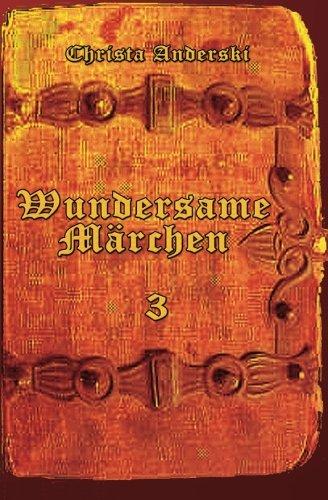 9783000490958: Wundersame Märchen 3