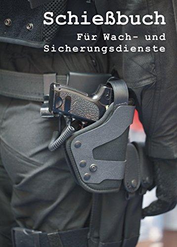 9783000491566: Schießbuch für Wach- und Sicherungsdienste