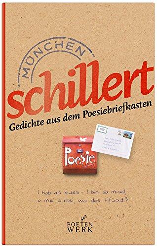9783000493997: München schillert, Gedichte aus dem Briefkasten
