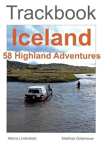 9783000495472: Trackbook Iceland: 58 Highland Adventures