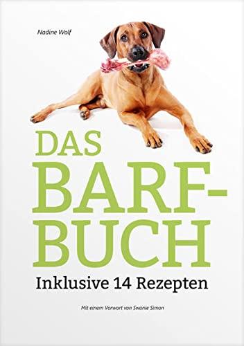 9783000496325: Wolf, N: BARF-Buch