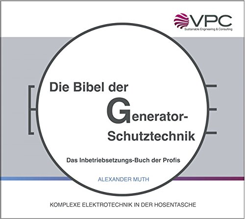 9783000504853: Muth, A: Bibel der Generator-Schutztechnik