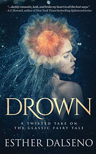 9783000505409: Drown: A Twisted Take on the Classic Fairy Tale