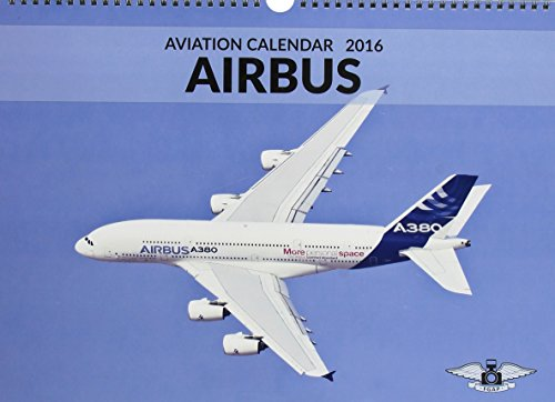 9783000507236: Airbus Aviation Calendar 2016 - airliners of the world A3 format wall calendar